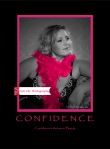 CONFIDENCE - The key to beauty is confidence